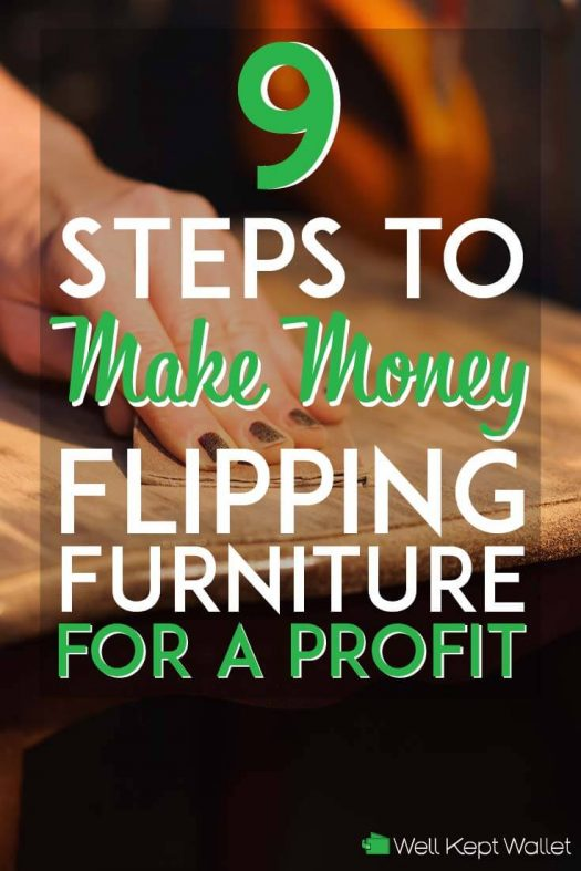 steps to make money flipping furniture for a profit pinterest pin