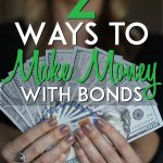 Ways to make money with bonds pinterest pin