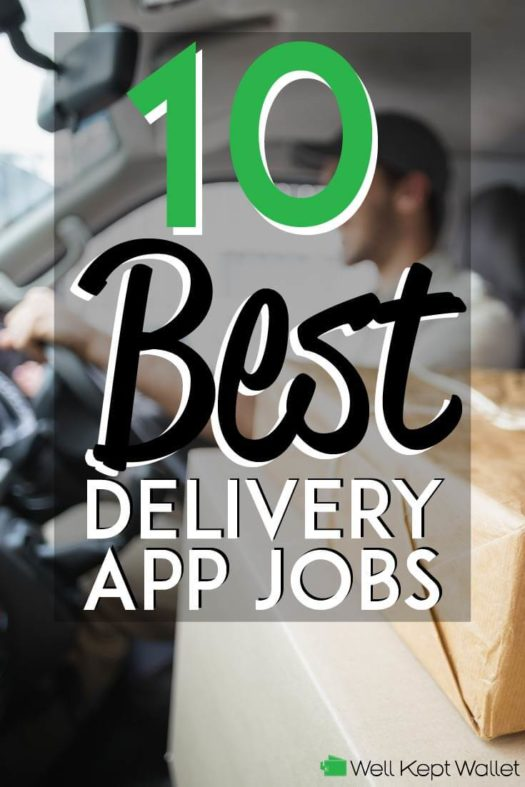 10 Best Delivery App Jobs That Pay Well (2019 Update)