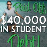 Michelle paid off 40k in student debt pinterest pin