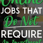 Online Jobs that do not require an Investment Pinterest Pin