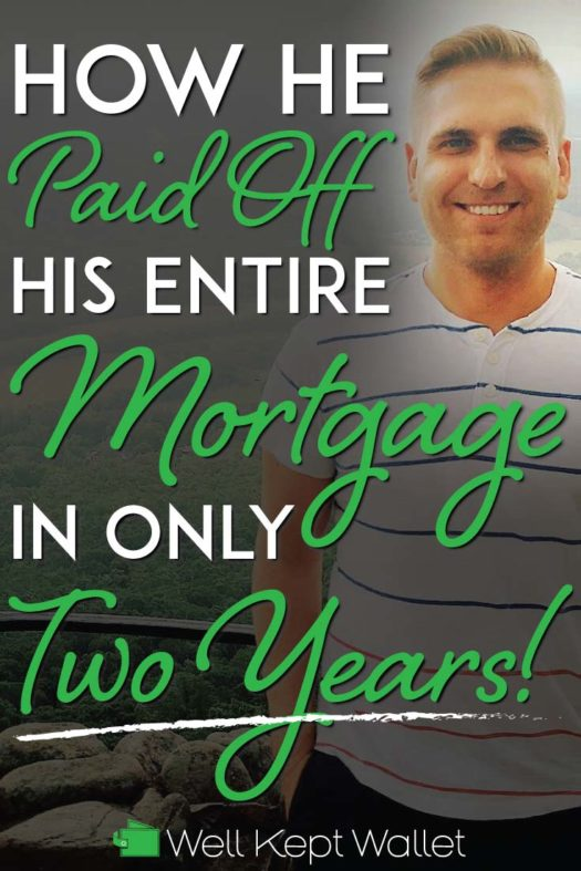 How he paid off his entire mortgage in only 2 year pinterest pin