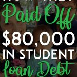 How they paid off 80k in student loan debt