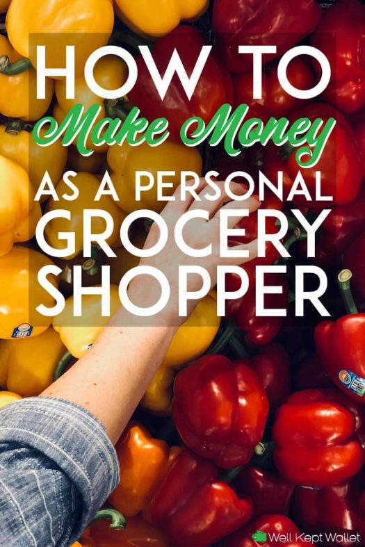 How to Get Paid To Grocery Shop For Others Today (Updated 2019)