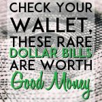 check your wallet these rare dollar bills are worth good money pinterest pin