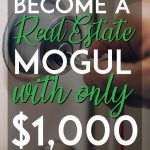 How to become a real estate mogul with only 1k or less pinterest pin