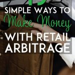 19 simple ways to make money with retail arbitrage pinterest pin