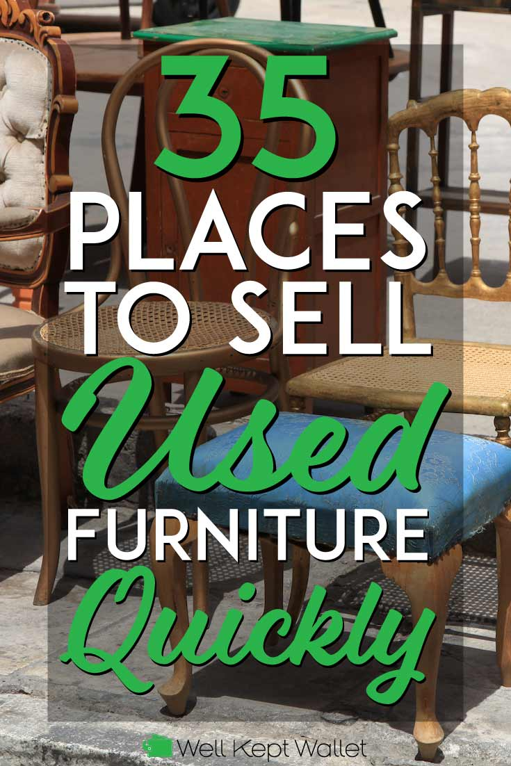 You could make some serious cash selling furniture you no longer need!