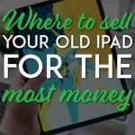 Where to sell your old ipad for the most money pinterest pin