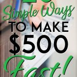 Simple ways to make 500 dollars fast pinterest pin
