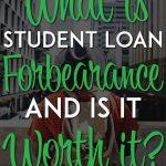 Student loan forbearance pinterest pin