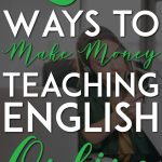 Make money teaching english online pinterest pin