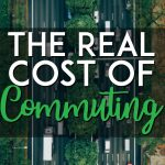 The real cost of commuting Pinterest pin