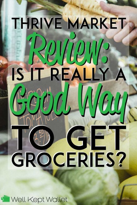 Thrive Market Review: Is it Really a Good Way to Get Groceries?
