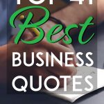 Top 41 Best Business Quotes pinterest pin