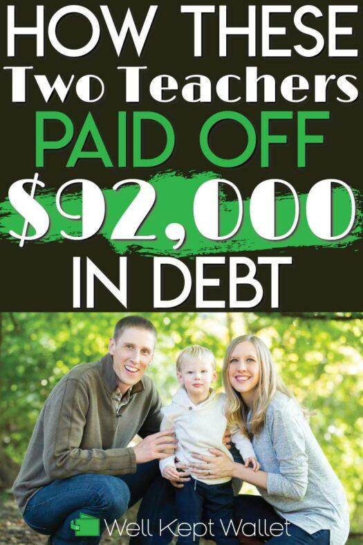 Two Teachers paid off 92k in debt pinterest pin