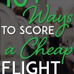 Ways to score cheap flights pinterest pin