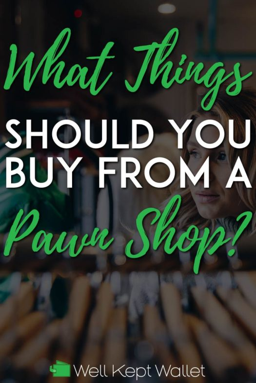 What things should you buy from a pawn shop pinterest pin