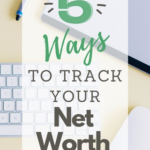 Track Your Net Worth