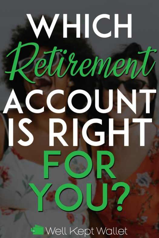 Which retirement account is right for you pinterest pin